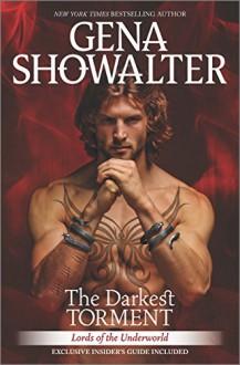 The Darkest Torment (Lords of the Underworld) - Gena Showalter