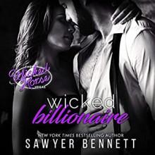 Wicked Billionaire (The Wicked Horse Vegas #8) - Lance Greenfield,Sawyer Bennett,Kirsten Leigh