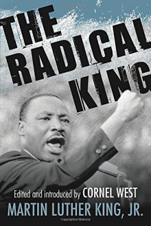 The Radical King (King Legacy) - Martin Luther King Jr., Cornel West