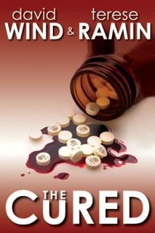 The Cured - David Wind, Terese Ramin