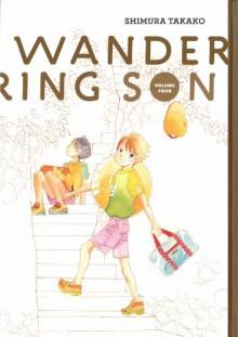 Wandering Son, Vol. 4 - Matt Thorn,Shimura Takako