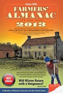 2013 Farmers' Almanac - Peter Geiger, Sondra Duncan
