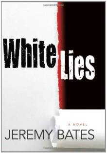 White Lies - Jeremy Bates