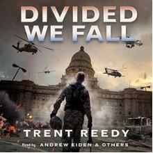 Divided We Fall - Trent Reedy, Andrew Eiden