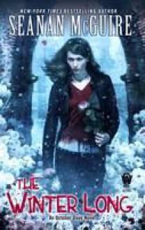 The Winter Long - Seanan McGuire