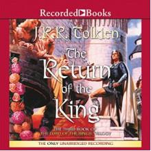 The Return of the King - J.R.R. Tolkien,Rob Inglis