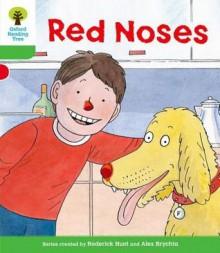 Red Noses - Roderick Hunt, Annemarie Young, Liz Miles, Alex Brychta, Nick Schon