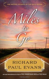 Miles to Go - Richard Paul Evans