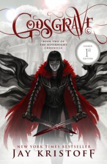 Godsgrave: Book 2 of the Nevernight Chronicle - Jay Kristoff