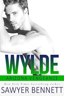 Wylde - Sawyer Bennett
