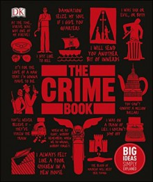 The Crime Book: Big Ideas Simply Explained - DK,Cathy Scott