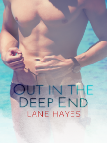 Out in the Deep End - Lane Hayes