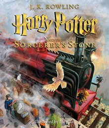 Harry Potter and the Sorcerer's Stone: The Illustrated Edition - J.K. Rowling, Jim Kay