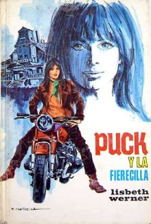 Puck y la Fierecilla - Lisbeth Werner, R. Cortiella