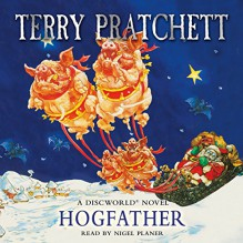 Hogfather: Discworld, Book 20 - Terry Pratchett,Nigel Planer