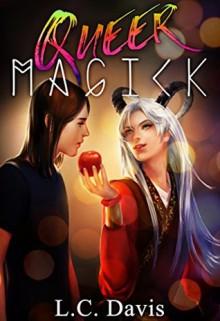 Queer Magick - L.C. Davis