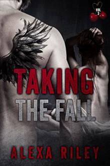 Taking the Fall: Vol 3 - Alexa Riley, Aquila Editing