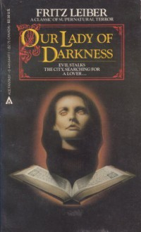 Our Lady Of Darkness - Fritz Leiber,Norman Walker