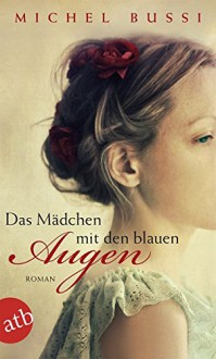 Das Mädchen mit den blauen Augen: Roman - Michel Bussi, Dr. Olaf Matthias Roth