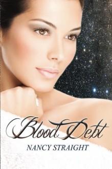 Blood Debt - Nancy Straight