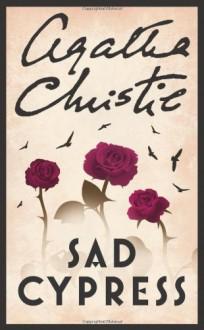 Sad Cypress - Agatha Christie