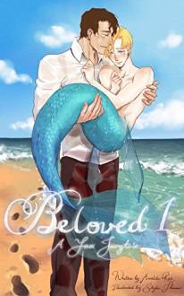 Out of the Sea: A Yaoi Merman Fairytale (Beloved Book 1) - Amelita Rae,Skyler Thacmis
