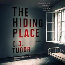 The Hiding Place - C.J. Tudor,Richard Armitage