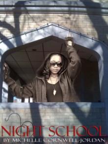 Night School Vampire Hunter Trilogy (Angel) - Michelle Cornwell-Jordan