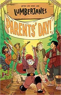 Lumberjanes Vol. 10: Parents' Day - Maarta Laiho,Kate Leth,Shannon Watters, Noelle Stevenson,Ayme Sotuyo,Brooklyn Allen