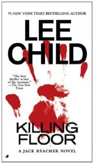 Killing Floor - Lee Child
