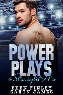 Power Plays & Straight A's - Eden Finley, Saxon James