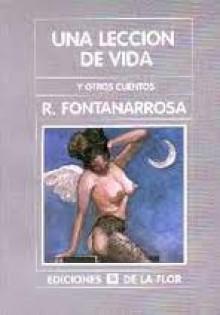 Una lección de vida y otros cuentos - Roberto Fontanarrosa