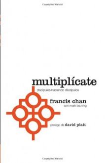 Multiplícate - Francis Chan