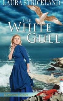The White Gull - Laura Strickland
