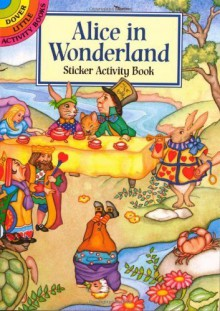 Alice in Wonderland Sticker Activity Book (Dover Little Activity Books Stickers) by Marty Noble (1998) Paperback - Marty Noble