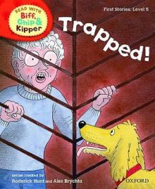 Trapped! - Roderick Hunt, Alex Brychta