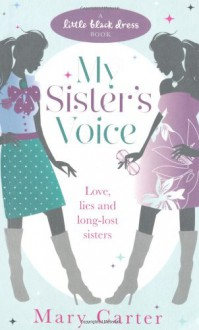 My Sister's Voice (Little Black Dress) - Mary Carter