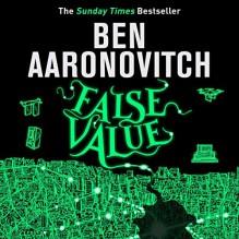 False Value - Ben Aaronovitch, Kobna Holdbrook-Smith