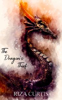 The Dragon's Thief - Riza Curtis