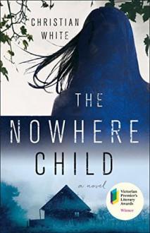 The Nowhere Child - Christian White