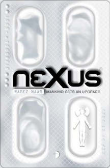 Nexus - Ramez Naam