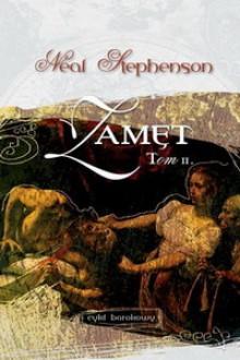 Zamęt, tom 2 - Neal Stephenson