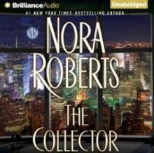 The Collector - Julia Whelan, Nora Roberts