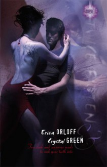 Twice Bitten - Crystal Green, Erica Orloff