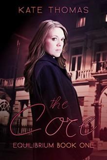 The Core - Nicole Hewitt, Kate Thomas, L.A Starkey