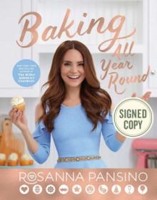 Baking All Year Round - Rosanna Pansino