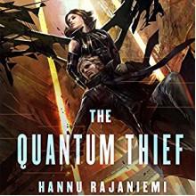 The Quantum Thief - Scott Brick, Hannu Rajaniemi