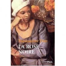 La Rose noire - Tananarive Due, Frank Straschitz