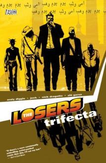 The Losers, Vol. 3: Trifecta - Andy Diggle, Jock, Nick Dragotta, Alé Garza