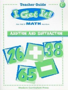 I Get It! Addition and Subtraction - Barbara Bando Irvin, Harriet Slonim, Amy Feldman